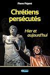 Télécharger le livre :  Chrétiens persécutés