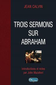 Téléchargez le livre :  Trois sermons sur Abraham