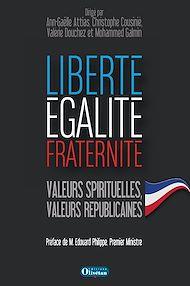 Téléchargez le livre :  Liberté, égalité, fraternité