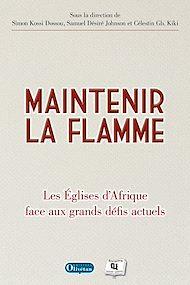 Téléchargez le livre :  Maintenir la flamme