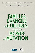 Download this eBook Familles, Évangile et Cultures