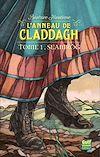 Télécharger le livre :  L'anneau de Claddagh - tome 1 Seamrog