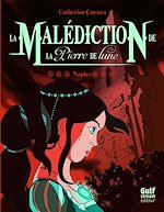 Download this eBook La Malédiction de la Pierre de Lune - tome 3 Naples