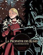 Download this eBook La Prophétie des Runes - tome 1 La Rouelle de feu