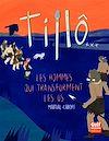 Télécharger le livre :  Tillô - tome 3 Les Hommes qui transforment les os