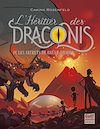 Télécharger le livre :  L'Héritier des Draconis - tome 4 Les Secrets de Brûle-Dragon