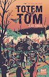 Télécharger le livre :  Totem Tom - tome 2 Ex Nihilo