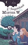 Télécharger le livre :  L'Inquiétant Mister W.