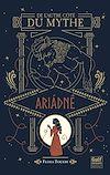 Télécharger le livre :  De l'autre côté du mythe - tome 1 Ariadné