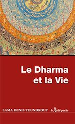 Download this eBook Le dharma et la vie