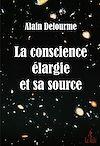 Télécharger le livre :  La conscience élargie et sa source