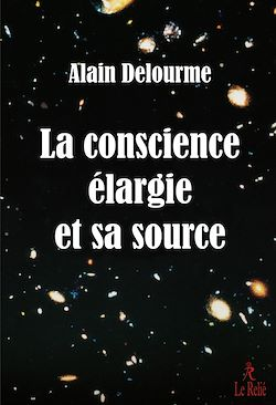 Download the eBook: La conscience élargie et sa source