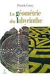 Télécharger le livre :  La géométrie du labyrinthe