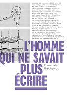 Download this eBook L'homme qui ne savait plus écrire