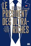 Télécharger le livre :  Le président des ultra-riches