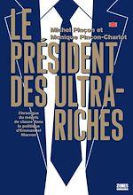 Download this eBook Le président des ultra-riches