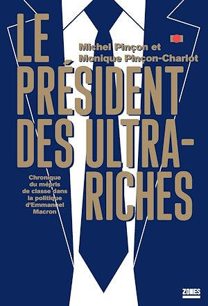 Téléchargez le livre :  Le président des ultra-riches