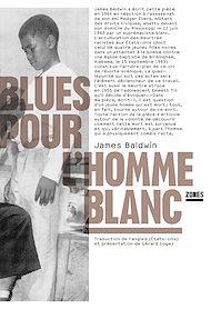 Téléchargez le livre :  Blues pour l'homme blanc