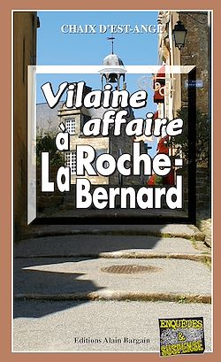 Download the eBook: Vilaine affaire à La Roche-Bernard