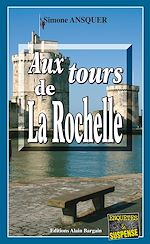 Download this eBook Aux tours de La Rochelle