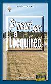 Télécharger le livre :  Ça meurt sec à Locquirec