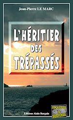 Download this eBook L'Héritier des Trépassés
