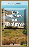 Télécharger le livre :  Eau dormante en Trégor