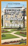 Télécharger le livre :  Le mystère de la Cathédrale de Vannes