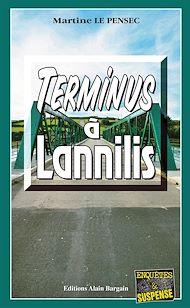 Téléchargez le livre :  Terminus à Lannilis