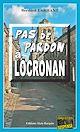 Télécharger le livre : Pas de pardon à Locronan
