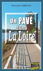 Download this eBook Un Pavé dans la Loire