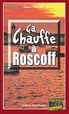 Télécharger le livre :  Ça chauffe à Roscoff