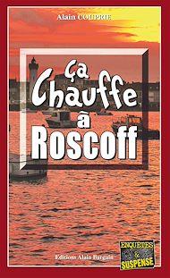 Téléchargez le livre :  Ça chauffe à Roscoff