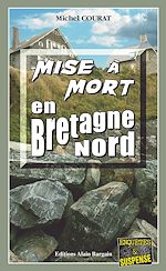 Download this eBook Mise à mort en Bretagne Nord