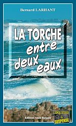 Download this eBook La Torche entre deux eaux