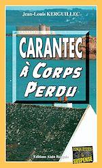 Download this eBook Carantec à corps perdu