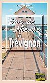 Télécharger le livre :  Sac de nœuds à Trévignon