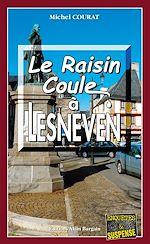 Download this eBook Le raisin coule à Lesneven