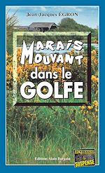 Download this eBook Marais mouvant dans le Golfe