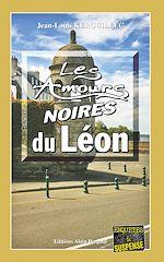 Download this eBook Les Amours noires du Léon