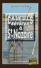 Télécharger le livre : Calculs sévères à Saint-Nazaire
