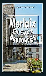 Download this eBook Morlaix en eaux profondes
