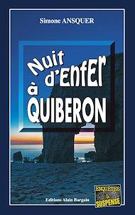Téléchargez le livre :  Nuit d'enfer à Quiberon