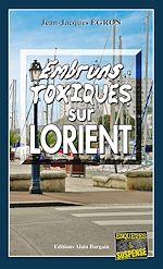 Download this eBook Embruns toxiques sur Lorient