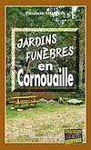 Télécharger le livre :  Jardins funèbres en Cornouaille