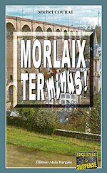 Download this eBook Morlaix Terminus !