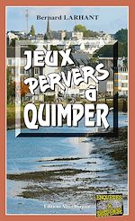 Download this eBook Jeux pervers à Quimper