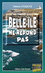 Download this eBook Belle-Île ne répond pas