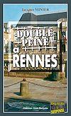 Télécharger le livre :  Double peine à Rennes