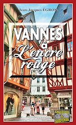 Download this eBook Vannes à L'encre rouge